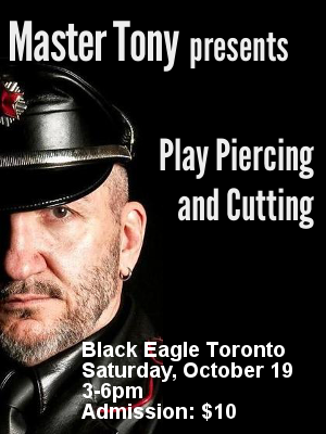 Master Tony presents Play Piercing and Cutting