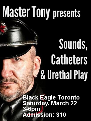 Master Tony presents Sounds, Catheters & Urethral Play