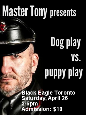 Master Tony presents Dog play vs puppy play